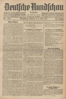 Deutsche Rundschau in Polen : früher Ostdeutsche Rundschau, Bromberger Tageblatt. Jg.52, Nr. 104 (6 Mai 1928) + dod.