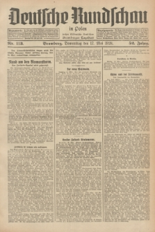 Deutsche Rundschau in Polen : früher Ostdeutsche Rundschau, Bromberger Tageblatt. Jg.52, Nr. 113 (17 Mai 1928) + dod.