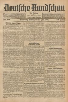 Deutsche Rundschau in Polen : früher Ostdeutsche Rundschau, Bromberger Tageblatt. Jg.52, Nr. 131 (10 Juni 1928) + dod.