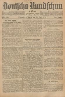 Deutsche Rundschau in Polen : früher Ostdeutsche Rundschau, Bromberger Tageblatt. Jg.52, Nr. 141 (22 Juni 1928) + dod.