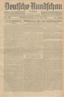 Deutsche Rundschau in Polen : früher Ostdeutsche Rundschau, Bromberger Tageblatt. Jg.52, Nr. 155 (10 Juli 1928) + dod.