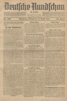 Deutsche Rundschau in Polen : früher Ostdeutsche Rundschau, Bromberger Tageblatt. Jg.52, Nr. 186 (15 August 1928) + dod.
