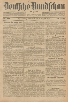 Deutsche Rundschau in Polen : früher Ostdeutsche Rundschau, Bromberger Tageblatt. Jg.52, Nr. 188 (18 August 1928) + dod.