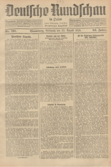 Deutsche Rundschau in Polen : früher Ostdeutsche Rundschau, Bromberger Tageblatt. Jg.52, Nr. 191 (22 August 1928) + dod.