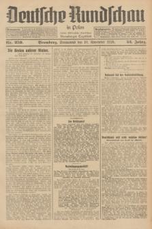 Deutsche Rundschau in Polen : früher Ostdeutsche Rundschau, Bromberger Tageblatt. Jg.52, Nr. 259 (10 November 1928) + dod.