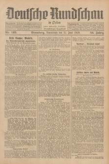 Deutsche Rundschau in Polen : früher Ostdeutsche Rundschau, Bromberger Tageblatt. Jg.53, Nr. 135 (15 Juni 1929) + dod.