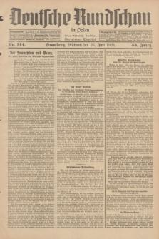Deutsche Rundschau in Polen : früher Ostdeutsche Rundschau, Bromberger Tageblatt. Jg.53, Nr. 144 (26 Juni 1929) + dod.