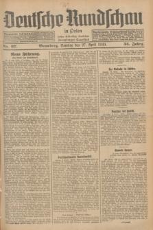 Deutsche Rundschau in Polen : früher Ostdeutsche Rundschau, Bromberger Tageblatt. Jg.54, Nr. 97 (27 April 1930) + dod.