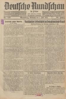 Deutsche Rundschau in Polen : früher Ostdeutsche Rundschau, Bromberger Tageblatt. Jg.55, Nr. 147 (1 Juli 1931) + dod.