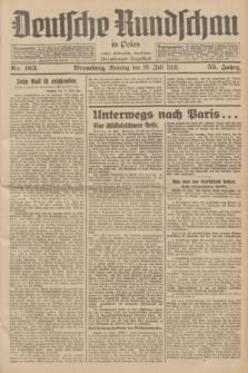 Deutsche Rundschau in Polen : früher Ostdeutsche Rundschau, Bromberger Tageblatt. Jg.55, Nr. 163 (19 Juli 1931) + dod.