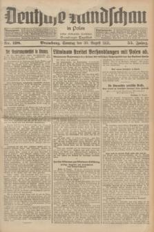 Deutsche Rundschau in Polen : früher Ostdeutsche Rundschau, Bromberger Tageblatt. Jg.55, Nr. 198 (30 August 1931) + dod.