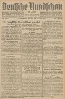 Deutsche Rundschau in Polen : früher Ostdeutsche Rundschau, Bromberger Tageblatt. Jg.56, Nr. 104 (8 Mai 1932) + dod.