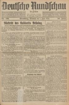 Deutsche Rundschau in Polen : früher Ostdeutsche Rundschau, Bromberger Tageblatt. Jg.56, Nr. 122 (1 Juni 1932) + dod.