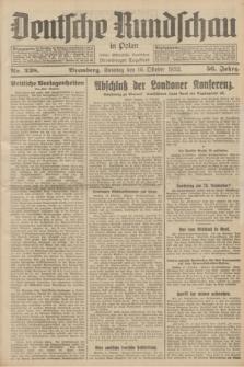 Deutsche Rundschau in Polen : früher Ostdeutsche Rundschau, Bromberger Tageblatt. Jg.56, Nr. 238 (1 Oktober 1932) + dod.