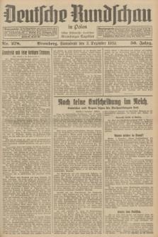 Deutsche Rundschau in Polen : früher Ostdeutsche Rundschau, Bromberger Tageblatt. Jg.56, Nr. 278 (3 Dezember 1932) + dod.