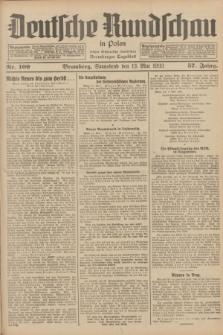 Deutsche Rundschau in Polen : früher Ostdeutsche Rundschau, Bromberger Tageblatt. Jg.57, Nr. 109 (13 Mai 1933) + dod.