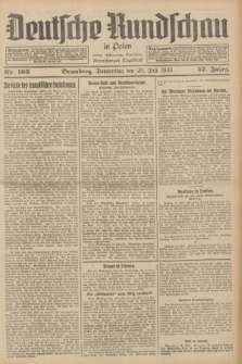 Deutsche Rundschau in Polen : früher Ostdeutsche Rundschau, Bromberger Tageblatt. Jg.57, Nr. 163 (20 Juli 1933) + dod.