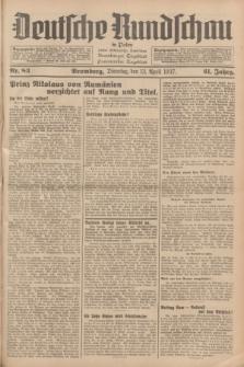 Deutsche Rundschau in Polen : früher Ostdeutsche Rundschau, Bromberger Tageblatt, Pommereller Tageblatt. Jg.61, Nr. 83 (13 April 1937) + dod.