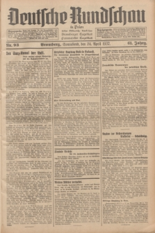 Deutsche Rundschau in Polen : früher Ostdeutsche Rundschau, Bromberger Tageblatt, Pommereller Tageblatt. Jg.61, Nr. 93 (24 April 1937) + dod.