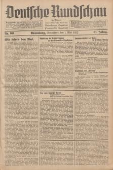 Deutsche Rundschau in Polen : früher Ostdeutsche Rundschau, Bromberger Tageblatt, Pommereller Tageblatt. Jg.61, Nr. 99 (1 Mai 1937) + dod.