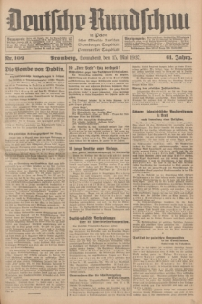 Deutsche Rundschau in Polen : früher Ostdeutsche Rundschau, Bromberger Tageblatt, Pommereller Tageblatt. Jg.61, Nr. 109 (15 Mai 1937) + dod.
