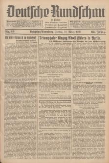 Deutsche Rundschau in Polen : früher Ostdeutsche Rundschau, Bromberger Tageblatt, Pommereller Tageblatt. Jg.62, Nr. 63 (18 März 1938) + dod.