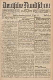 Deutsche Rundschau in Polen : früher Ostdeutsche Rundschau, Bromberger Tageblatt, Pommereller Tageblatt. Jg.62, Nr. 76 (2 April 1938) + dod.
