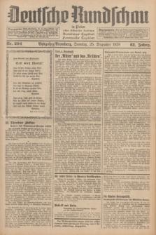 Deutsche Rundschau in Polen : früher Ostdeutsche Rundschau, Bromberger Tageblatt, Pommereller Tageblatt. Jg.62, Nr. 294 (25 Dezember 1938) + dod.