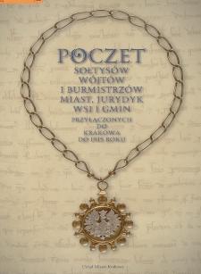 Poczet sołtysów, wójtów i burmistrzów miast, jurydyk, wsi i gmin przyłączonych do Krakowa do 1915 roku