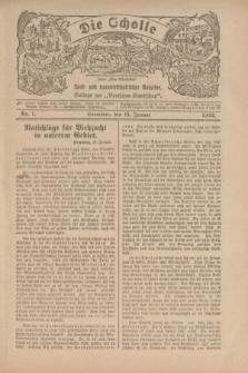 """Die Scholle : früher """"Der Ostmärker"""" : land- und hauswirtschaftlicher Ratgeber : Beilage zur """"Deutschen Rundschau"""". 1922, Nr. 1 (15 Januar)"""
