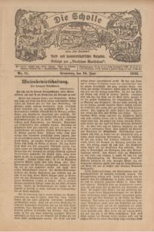 """Die Scholle : früher """"Der Ostmärker"""" : land- und hauswirtschaftlicher Ratgeber : Beilage zur """"Deutschen Rundschau"""". 1922, Nr. 11 (18 Juni)"""