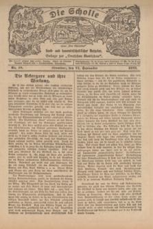 """Die Scholle : früher """"Der Ostmärker"""" : land- und hauswirtschaftlicher Ratgeber : Beilage zur """"Deutschen Rundschau"""". 1922, Nr. 18 (24 September)"""