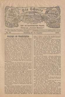"""Die Scholle : früher """"Der Ostmärker"""" : land- und hauswirtschaftlicher Ratgeber : Beilage zur """"Deutschen Rundschau"""". 1922, Nr. 25 (31 Dezember)"""