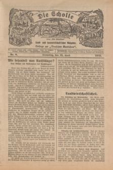 """Die Scholle : früher """"Der Ostmärker"""" : land- und hauswirtschaftlicher Ratgeber : Beilage zur """"Deutschen Rundschau"""". 1925, Nr. 8 (19 April)"""