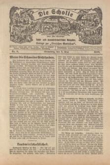 """Die Scholle : früher """"Der Ostmärker"""" : land- und hauswirtschaftlicher Ratgeber : Beilage zur """"Deutschen Rundschau"""". 1925, Nr. 9 (3 Mai)"""