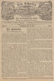 """Die Scholle : früher """"Der Ostmärker"""" : land- und hauswirtschaftlicher Ratgeber : Beilage zur """"Deutschen Rundschau"""". 1927, Nr. 11 (29 Mai)"""