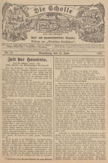 """Die Scholle : früher """"Der Ostmärker"""" : land- und hauswirtschaftlicher Ratgeber : Beilage zur """"Deutschen Rundschau"""". 1927, Nr. 12 (12 Juni)"""