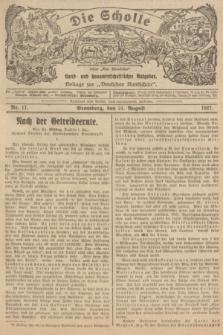 """Die Scholle : früher """"Der Ostmärker"""" : land- und hauswirtschaftlicher Ratgeber : Beilage zur """"Deutschen Rundschau"""". 1927, Nr. 17 (21 August)"""