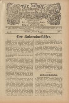 """Die Scholle : früher """"Der Ostmärker"""" : land- und hauswirtschaftlicher Ratgeber : Beilage zur """"Deutschen Rundschau"""". 1932, Nr. 17 (21 August)"""