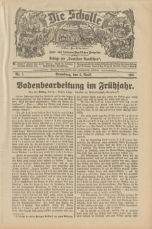 """Die Scholle : früher """"Der Ostmärker"""" : land- und hauswirtschaftlicher Ratgeber : Beilage zur """"Deutschen Rundschau"""". 1933, Nr. 7 (2 April)"""