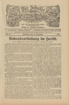 """Die Scholle : früher """"Der Ostmärker"""" : land- und hauswirtschaftlicher Ratgeber : Beilage zur """"Deutschen Rundschau"""". 1933, Nr. 19 (17 September)"""