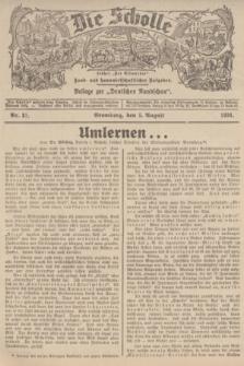 """Die Scholle : früher """"Der Ostmärker"""" : land- und hauswirtschaftlicher Ratgeber : Beilage zur """"Deutschen Rundschau"""". 1934, Nr. 31 (5 August)"""