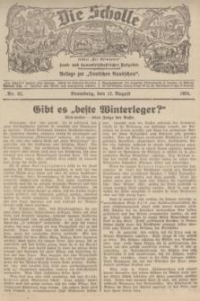"""Die Scholle : früher """"Der Ostmärker"""" : land- und hauswirtschaftlicher Ratgeber : Beilage zur """"Deutschen Rundschau"""". 1934, Nr. 32 (12 August)"""