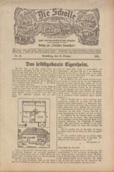 """Die Scholle : früher """"Der Ostmärker"""" : land- und hauswirtschaftlicher Ratgeber : Beilage zur """"Deutschen Rundschau"""". 1934, Nr. 43 (28 Oktober)"""