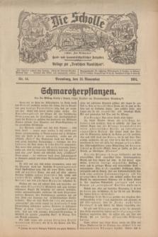 """Die Scholle : früher """"Der Ostmärker"""" : land- und hauswirtschaftlicher Ratgeber : Beilage zur """"Deutschen Rundschau"""". 1934, Nr. 46 (18 November)"""