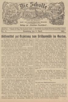 """Die Scholle : früher """"Der Ostmärker"""" : land- und hauswirtschaftlicher Ratgeber : Beilage zur """"Deutschen Rundschau"""". 1935, Nr. 16 (21 April)"""