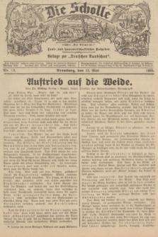 """Die Scholle : früher """"Der Ostmärker"""" : land- und hauswirtschaftlicher Ratgeber : Beilage zur """"Deutschen Rundschau"""". 1935, Nr. 19 (12 Mai)"""