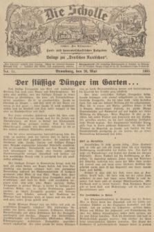 """Die Scholle : früher """"Der Ostmärker"""" : land- und hauswirtschaftlicher Ratgeber : Beilage zur """"Deutschen Rundschau"""". 1935, Nr. 21 (26 Mai)"""