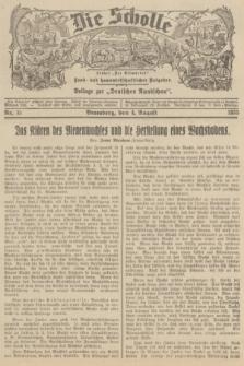 """Die Scholle : früher """"Der Ostmärker"""" : land- und hauswirtschaftlicher Ratgeber : Beilage zur """"Deutschen Rundschau"""". 1935, Nr. 31 (4 August)"""