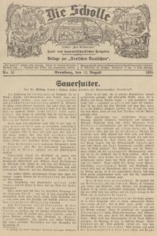 """Die Scholle : früher """"Der Ostmärker"""" : land- und hauswirtschaftlicher Ratgeber : Beilage zur """"Deutschen Rundschau"""". 1935, Nr. 32 (11 August)"""